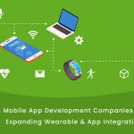 Mobile-App-Development-Companies-Are-Expanding-Wearable-App-Integration-1
