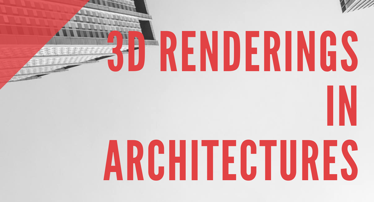 How Successful Architectural Firms Use Renderings